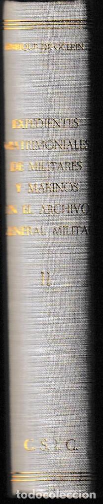 Libros de segunda mano: ÍNDICE DE LOS EXPEDIENTES MATRIMONIALES DE MILITARES Y MARINOS T. II (CSIC 1967) SIN USAR - Foto 2 - 150472138