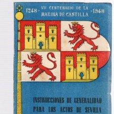 Libros de segunda mano: VII CENTENARIO DE LA MARINA DE CASTILLA. INSTRUCCIONES DE GENERALIDAD PARA LOS ACTOS DE SEVILLA. Lote 118540580
