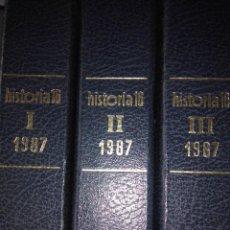 Libros de segunda mano: HISTORIA 16 ( 3 TOMOS ) , AÑO 1987 COMPLETO. Lote 118698895
