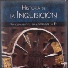 Libros de segunda mano: HISTORIA DE LA INQUISICIÓN. PROCEDIMIENTOS PARA DEFENDER LA FÉ. P. HUERTAS. 2014 EDITORIAL LIBSA. Lote 118849427