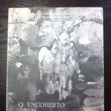 Libros de segunda mano: O ENCOBERTO NOS JERÓNIMOS EN PORTUGUÉS J.H. GAGO MEDEIROS VISCONDE DO BOTELHO FIRMADO DEDICADO AUTOR. Lote 119178519