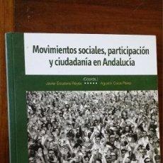 Libros de segunda mano - movimientos sociales, participaciòn y ciudadania en andalucia - 119218175