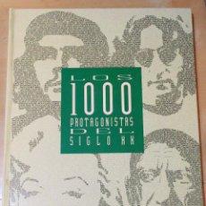 Libros de segunda mano: LOS 1000 PROTAGONISTAS DEL SIGLO XX-COLECCIONABLE DE EL PAIS 1992 1º EDICION. Lote 119794547