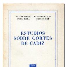 Libros de segunda mano: ESTUDIOS SOBRE CORTES DE CÁDIZ. UNIVERSIDAD DE NAVARRA, 1967. Lote 119928888