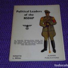 Libros de segunda mano: POLITICAL LEADERS OF THE NSDAP - AÑO 1972 -. Lote 120126467