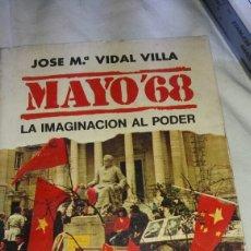 Libros de segunda mano: MAYO DEL 68 LA IMAGINACIÓN AL PODER. Lote 121380999