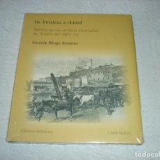 Libros de segunda mano: DE FORTALEZA A CIUDAD, MELILLA EN LAS REVISTAS ILUSTRADAS DE L SIGLO XIX (NUEVO SIN DESPRECINTAR). Lote 121385575