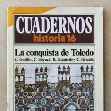 Libros de segunda mano: CUADERNOS HISTORIA 16, NUM 82. LA CONQUISTA DE TOLEDO. Lote 121616636