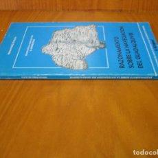 Libros de segunda mano: 1. RAZONAMIENTO SOBRE LA NAVEGACIÓN DEL GUADALQUIVIR 1987. Lote 122037003