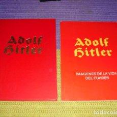 Libros de segunda mano: ADOLF HITLER - BILDER AUS DEM LEBEN DES FÜHRERS - IMAGENES DE LA VIDA DEL FÜHRER -. Lote 122265135