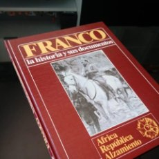 Libros de segunda mano: FRANCO. LA HISTORIA Y SUS DOCUMENTOS. TOMO 1. EDICIONES URBION. AFRICA REPUBLICA ALZAMIENTO. Lote 240161415