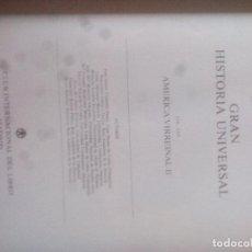 Libros de segunda mano: LA AMÉRICA VIRREINAL II. V XXX..GRAN HISTORIA UNIVERSAL. CLUB INTERNACIONAL DEL LIBRO. Lote 123994639
