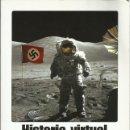 Libros de segunda mano: HISTORIA VIRTUAL, NIALL FERGUSON. Lote 124433191