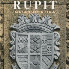 Libros de segunda mano: GUIA TURISTICA- RUPIT- 1971- RAMÓN VINYETA. Lote 124522287