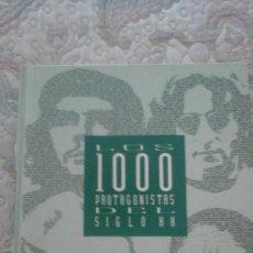 Libros de segunda mano: LOS 1000 PROTAGONISTAS DEL SIGLO XX (EL PAIS. CARTONE). Lote 124744567