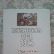Libros de segunda mano: MEMORIA DEL 98. DE LA GUERRA DE CUBA A LA SEMANA TRAGICA (EL PAIS. CARTONE). Lote 124751083