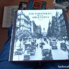 Libros de segunda mano: LOS ESPAÑOLES DE LA ARGENTINA, MANRIQUE ZAGO EDICIONES. Lote 125147187