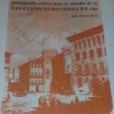 Libros de segunda mano: BIBLIOGRAFÍA CRÍTICA PARA EL ESTUDIO DE LA REBELIÓN ARAGONESA DE 1591 - JESÚS GASCÓN PÉREZ - 1995. Lote 125151715