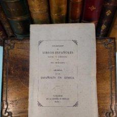 Libros de segunda mano: COLECCIÓN DE LIBROS ESPAÑOLES RAROS O CURIOSOS - TOMO DECIMOQUINTO - GUERRAS DE LOS ESPAÑOLES EN AFR. Lote 125187183