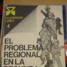 Libros de segunda mano: EL PROBLEMA REGIONAL EN LA SEGUNDA REPÚBLICA ESPAÑOLA (MADRID, 1976). Lote 125325183