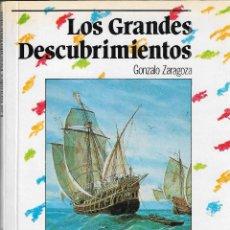 Libros de segunda mano: LOS GRANDES DESCUBRIMIENTOS - GONZALO ZARAGOZA - ED. ANAYA, 1 ª EDICIÓN, 1987.. Lote 125648795