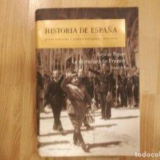 Libros de segunda mano: 'HISTORIA DE ESPAÑA. LA DICTADURA DE FRANCO. VOL. 9'. BORJA DE RIQUER. Lote 125839155