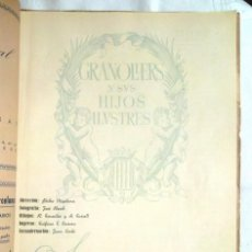 Libros de segunda mano: GRANOLLERS Y SUS HIJOS ILUSTRES 1946 VALLÉS SEMANARIO COMARCAL, MONOGRÀFIC. Lote 126168987