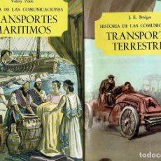 Libros de segunda mano: DOS LIBROS. TRANSPORTES TERRESTRES TRANSPORTES MARITIMOS. J.K. BRIDGES. VALERI PONTI. SALVAT. 1968.. Lote 126294011
