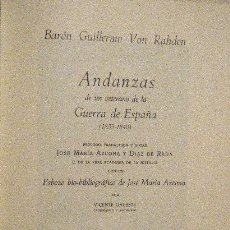Libros de segunda mano: CARLISMO. BARÓN VON RAHDEN.- ANDANZAS DE UN VERANO DE LA GUERRA DE ESPAÑA. Lote 126382819