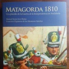 Libros de segunda mano: MATAGORDA 1810. UN EPISODIO GUERRA DE LA INDEPENDENCIA EN ANDALUCIA. PUERTO REAL. CADIZ. IZCO REINA.. Lote 203280270