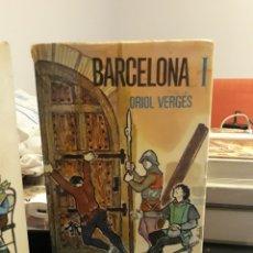 Libros de segunda mano: BARCELONA ORIOL VERGÈS. Lote 126587851