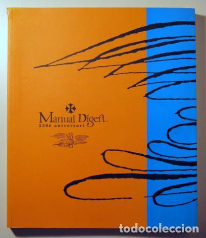 (ANDORRA) - MANUAL DIGEST. 250È ANIVERSARI - ANDORRA 1998 - IL·LUSTRAT (Libros de Segunda Mano - Historia Moderna)