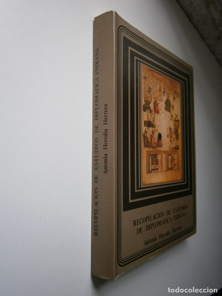 Libros de segunda mano: RECOPILACION DE ESTUDIOS DE DIPLOMATICA INDIANA Antonia Heredia Herrera 1985 - Foto 3 - 126956775