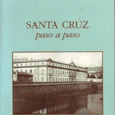 Libros de segunda mano: SANTA CRUZ PASO A PASO - TENERIFE . Lote 127175619