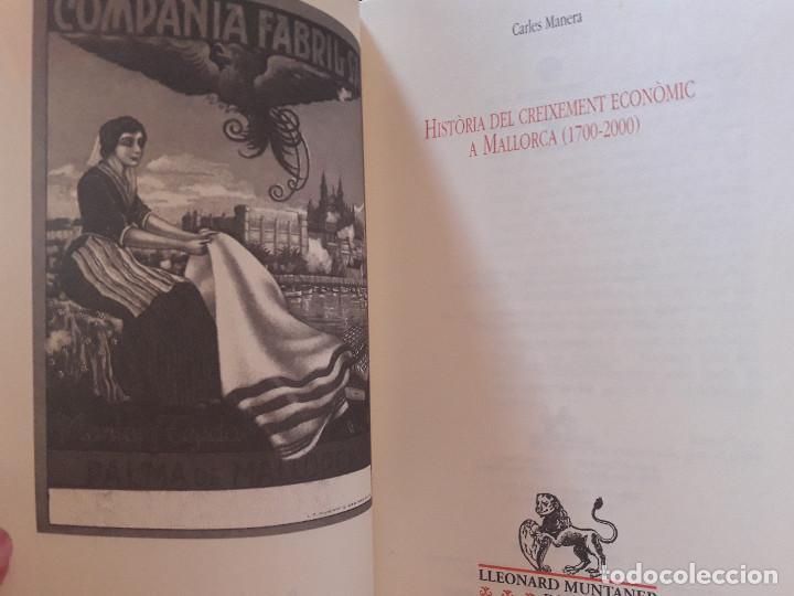 Libros de segunda mano: Història del creixement econòmic a Mallorca 1700-2000 Carles Manera - Foto 3 - 127630039
