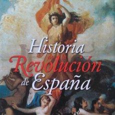 Libros de segunda mano: ALVARO FLÓREZ ESTRADA: HISTORIA DE LA REVOLUCIÓN DE ESPAÑA. FUNDACIÓN DOS DE MAYO, NACIÓN Y LIBERTAD. Lote 128264891