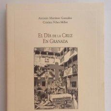 Libros de segunda mano: EL DÍA DE LA CRUZ EN GRANADA. Lote 128567643
