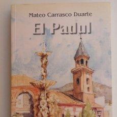 Libros de segunda mano: EL PADUL. GRANADA. Lote 128569299