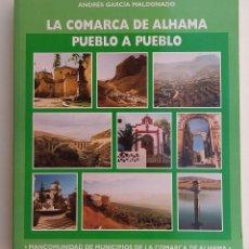 Libros de segunda mano: LA COMARCA DE ALHAMA. GRANADA. Lote 128570435