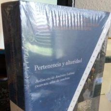 Libros de segunda mano: PERTENENCIA Y ALTERIDAD. JUDÍOS EN/DE AMÉRICA LATINA: CUARENTA AÑOS DE CAMBIO (PRECINTADO). Lote 129064367