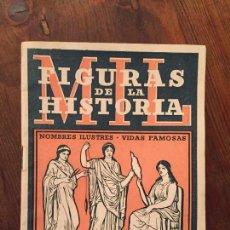 Libros de segunda mano: ANTIGUO LIBRITO / LIBRO FIGURAS DE LA HISTORIA NOMBRES ILUSTRES VIDAS PAMOSAS INSITITUTO GALLACH . Lote 129427539