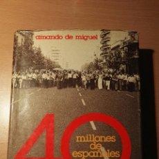 Libros de segunda mano: 40 MILLONES DE ESPAÑOLES 40 AÑOS DESPUES. Lote 130114054