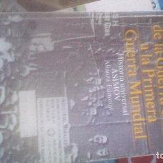 Libros de segunda mano: LOS ESTADOS UNIDOS DE LA GUERRA CIVIL A LA PRIMERA GUERRA MUNDIAL - ISAAC ASIMOV. Lote 130159751