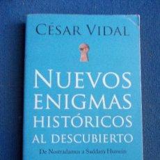 Libros de segunda mano: NUEVOS ENIGMAS HISTÓRICOS AL DESCUBIERTO CESAR VIDAL. Lote 130764388