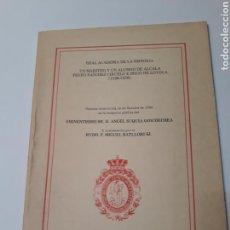 Livres d'occasion: HISTORIA SIGLO XVI . DISCURSO UN MAESTRO Y UN ALUMNO DE ALCALÁ PEDRO SÁNCHEZ CIRUELO ÍÑIGO DE LOYOLA. Lote 130999648