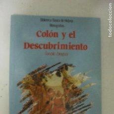 Libros de segunda mano: COLON Y EL DESCUBRIMIENTO GONZALO ZARAGOZA ANAYA (2002) 94PP. Lote 131025704