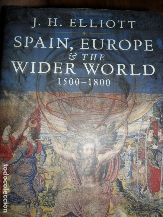 Spain, Europe and the Wider World 1500-1800