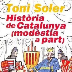 Libros de segunda mano: HISTORIA DE CATALUNYA MODESTIA A PART 5EREF-LLCAR . Lote 131628474
