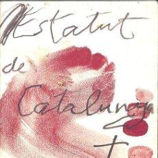 Libros de segunda mano: ESTATUT D´AUTONOMIA DE CATALUNYA 2006 5EREF-LLCAR . Lote 131749814