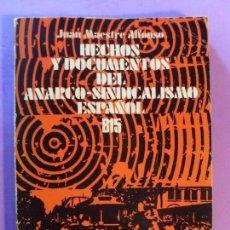 Libros de segunda mano - HECHOS Y DOCUMENTOS DEL ANARCO-SINDICALISMO ESPAÑOL / Juan Maestre Alfonso / 1973. - 131958722